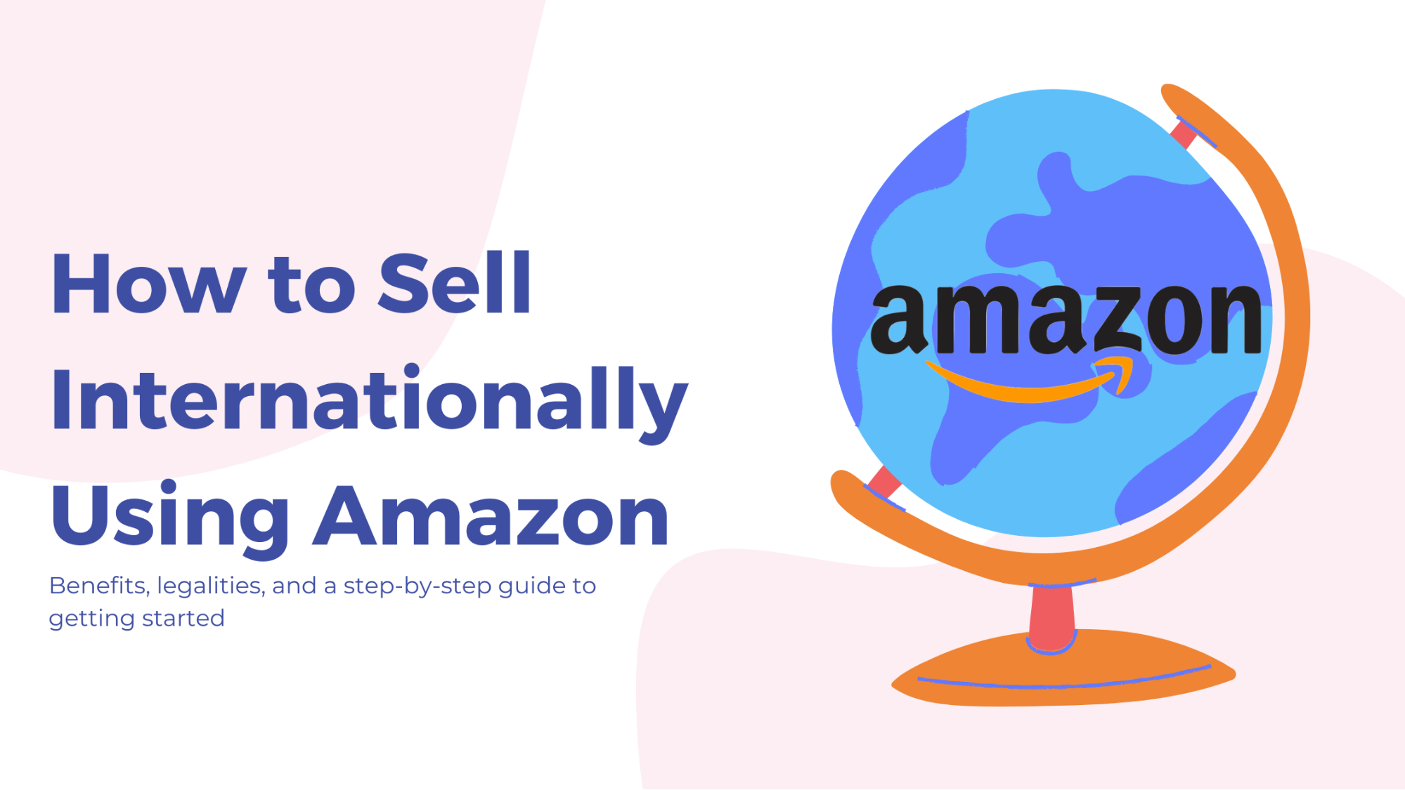 How to Sell Internationally Using Amazon